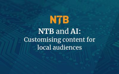 NTB and AI: Customizing content for local audiences